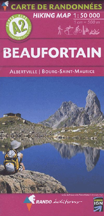 A2 Rando Editions Beaufortain - Albertville - Bourg-St-Maurice Hiking Map 1:50,000