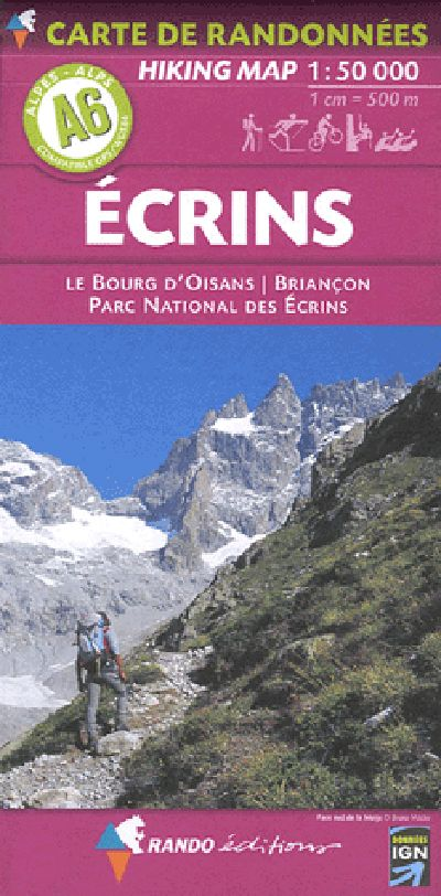 A6 Rando Editions Ecrins - Bourg-d'Oisans - Briançon Hiking Map 1:50,000